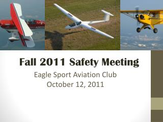 Eagle Sport Aviation Club October 12, 2011