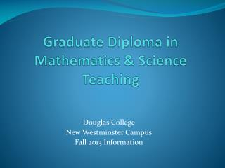 Graduate Diploma in Mathematics & Science Teaching