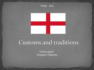 Customs and traditions