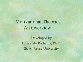 Motivational Theories: An Overview