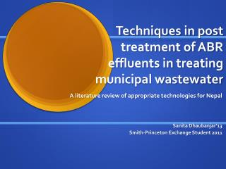 Techniques in post treatment of ABR effluents in treating municipal wastewater