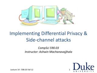 Implementing Differential Privacy & Side-channel attacks