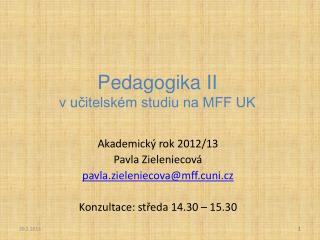 Pedagogika II v učitelském studiu na MFF UK