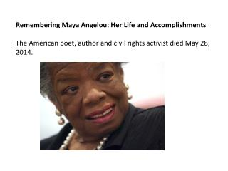 Remembering Maya Angelou: Her Life and Accomplishments