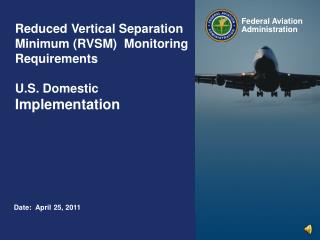 Reduced  Vertical Separation Minimum (RVSM)  Monitoring Requirements