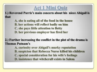 Act 1 Mini Quiz