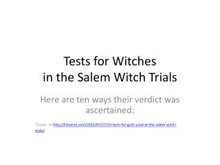 Tests for Witches in the Salem Witch Trials