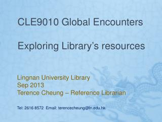 CLE9010 Global Encounters Exploring Library's resources