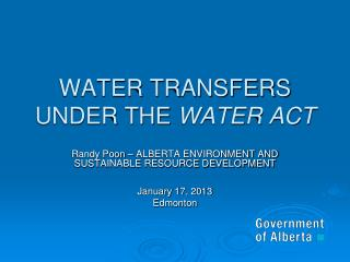 WATER TRANSFERS UNDER THE  WATER ACT