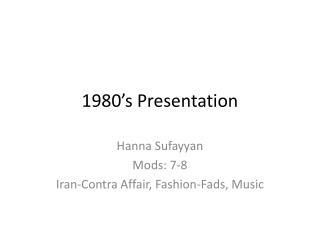 1980's Presentation