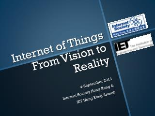 Internet of Things  From Vision to Reality