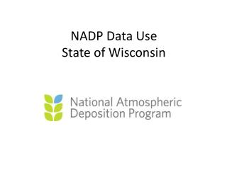 NADP Data Use State of Wisconsin