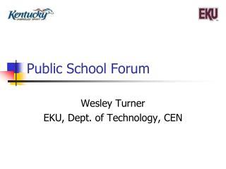 Public School Forum