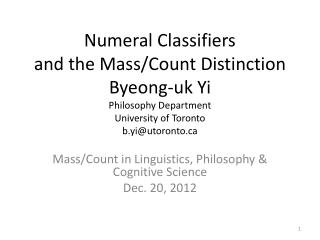 Mass/Count in Linguistics, Philosophy & Cognitive Science Dec. 20, 2012