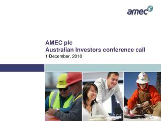 AMEC plc Australian Investors conference call