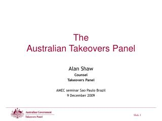 The  Australian Takeovers Panel