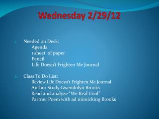 Wednesday 2/29/12