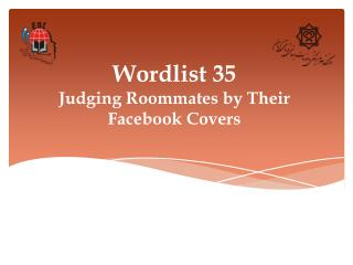 Wordlist 35 Judging Roommates by Their Facebook Covers