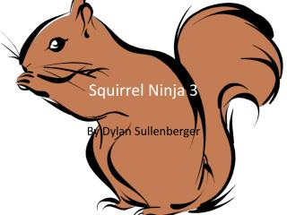 Squirrel Ninja 3