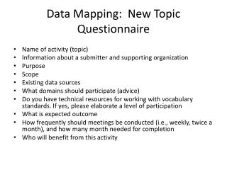 Data Mapping:  New Topic Questionnaire