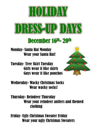 HOLIDAY  DRESS-UP DAYS
