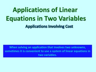 Applications of Linear  Equations in Two Variables