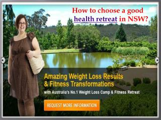 How to choose a good health retreat in NSW?