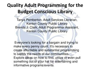 Quality Adult Programming for the Budget Conscious Library