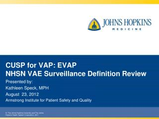 CUSP for VAP: EVAP NHSN VAE Surveillance Definition Review