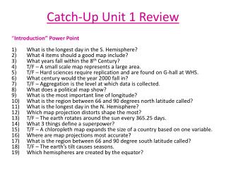 Catch-Up Unit 1 Review