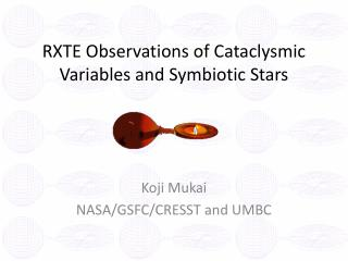 RXTE Observations of Cataclysmic Variables and Symbiotic Stars