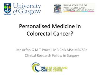 Personalised Medicine in Colorectal  Cancer?