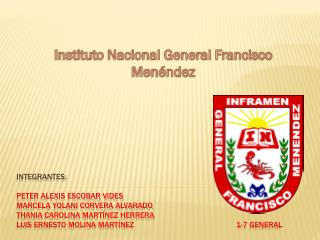 Instituto Nacional General Francisco Menéndez