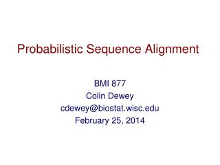 Probabilistic Sequence Alignment