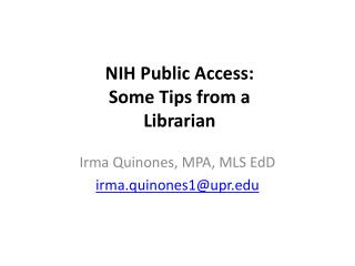 NIH Public Access: Some Tips from a Librarian