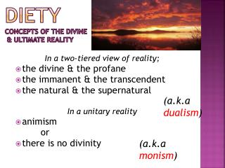 Diety Concepts of the Divine  & ultimate reality