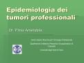 Epidemiologia dei tumori professionali