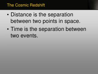 Distance is the separation between two points in space.