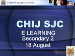 CHIJ SJC E LEARNING Secondary 2