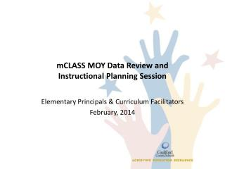 m CLASS  MOY Data Review and  Instructional Planning Session