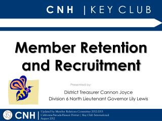Member Retention and Recruitment