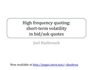 High frequency  q uoting :  short-term  volatility  in  bid/ask  quotes