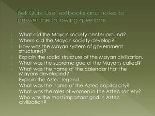 Bell Quiz: Use textbooks and notes to answer the following questions