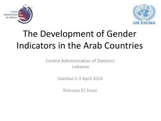 The Development of Gender Indicators in the Arab Countries