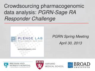 Crowdsourcing  pharmacogenomic  data analysis:  PGRN-Sage RA Responder Challenge
