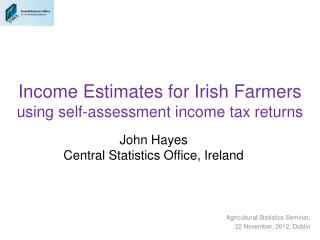 Income Estimates for Irish Farmers using self-assessment income tax returns