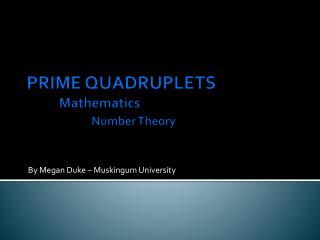 PRIME QUADRUPLETS Mathematics Number Theory