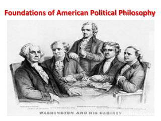 Foundations of American Political Philosophy