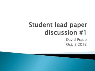 Student lead paper discussion #1