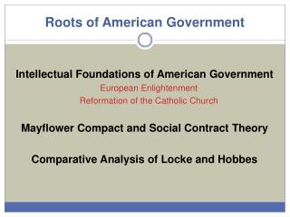Roots of  American  Government